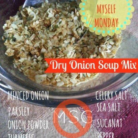 make it myself monday dry onion soup mix