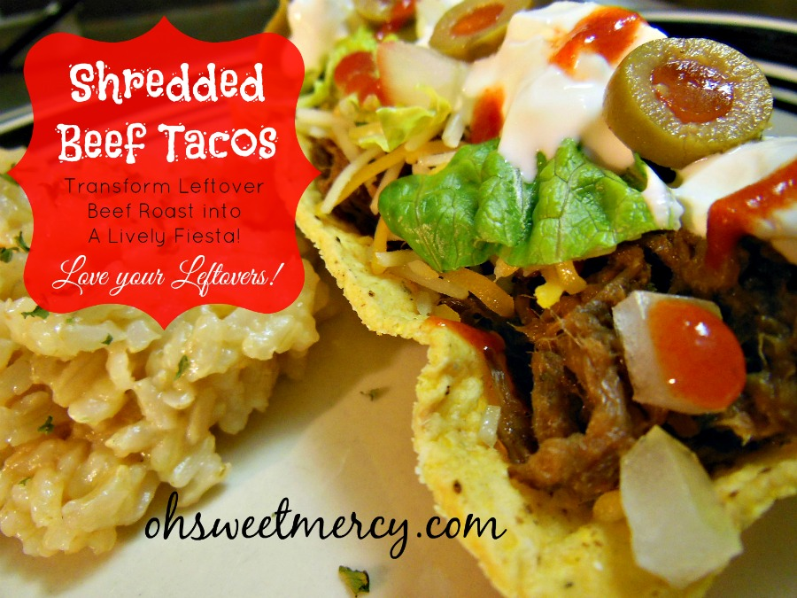Shredded Beef Tacos {Leftover Love} - Oh Sweet Mercy