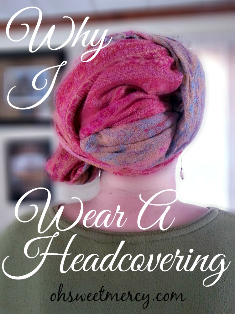 Why I Wear a Headcovering