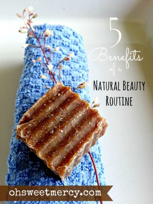 Five Benefits of a Natural Beauty Routine