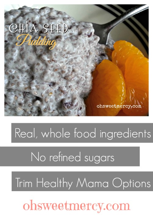 Chia Seed Pudding   Oh Sweet Mercy #healthy #chiaseed #recipes #thm #ohsweetmercy