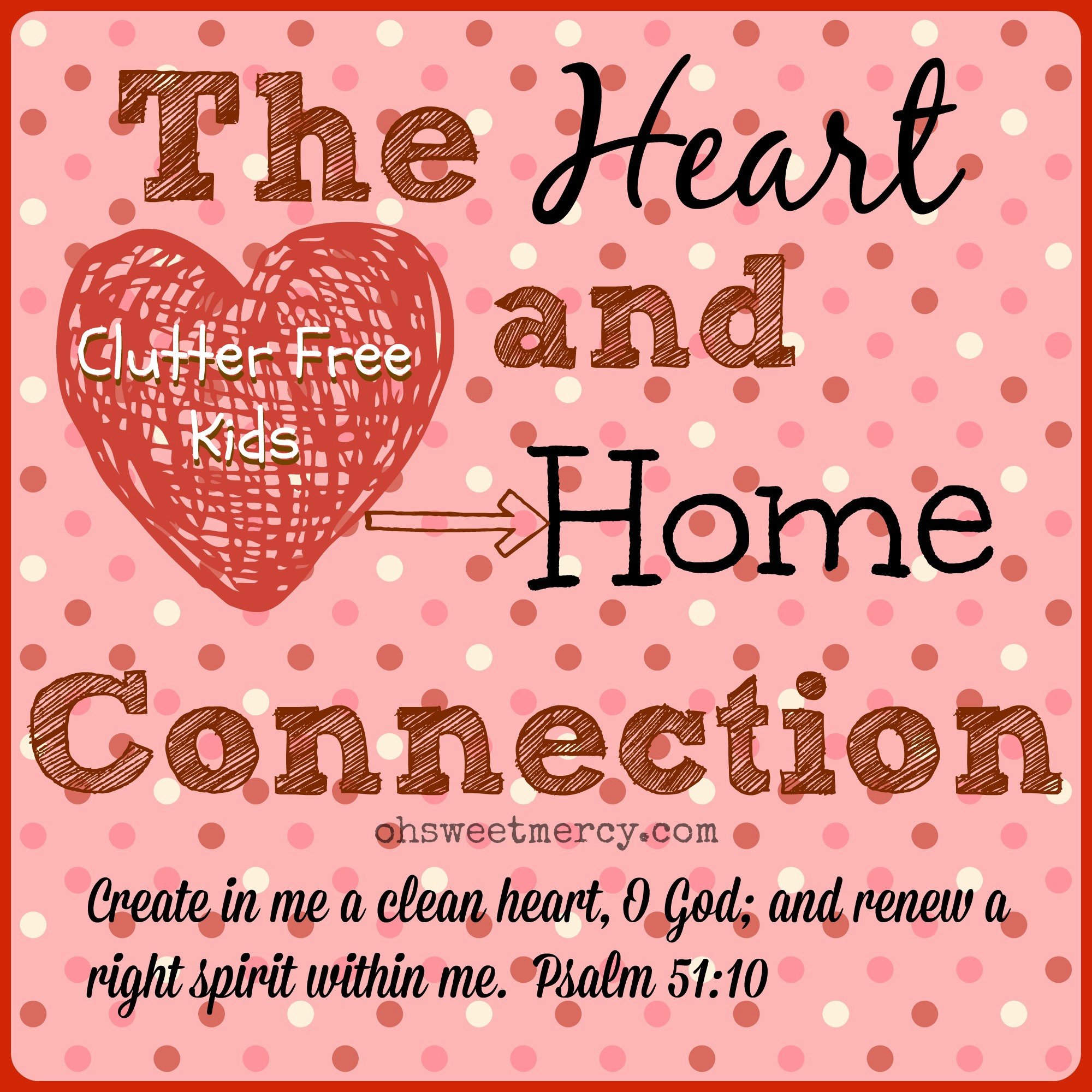 Clutter Free Kids - The Heart and Home Connection template