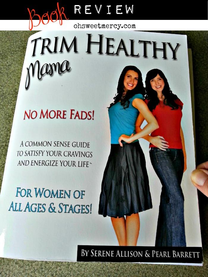 Trim Healthy Mama Review