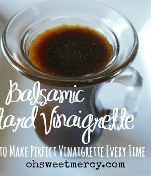 Easy Balsamic Mustard Vinaigrette Dressing | No Sugar or Artificial Ingredients