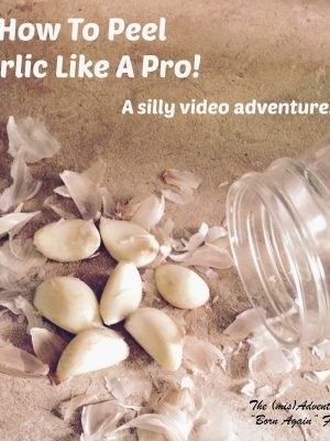 How to Peel Garlic Like a Pro – My From The Farm Favorite 2/13/15