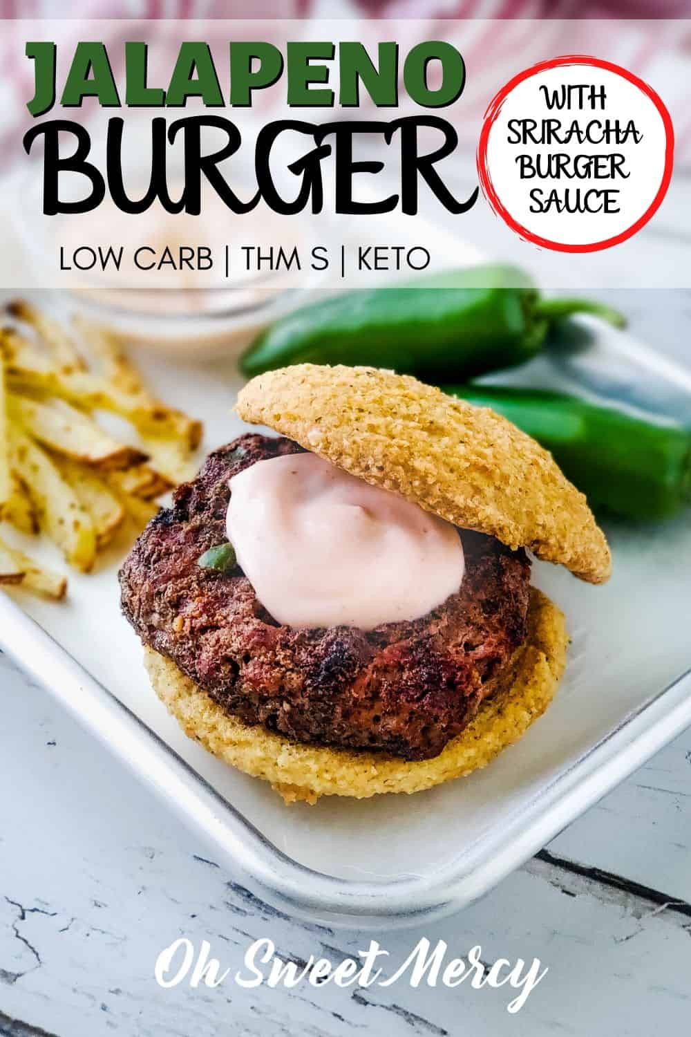 Perfect for summer grilling (or pan frying year round), these spicy jalapeno burgers with sriracha burger sauce are totally satisfying. Make them as spicy as you like! #thm #lowcarb #keto #sugarfree #grilling #burgers #sriracha @ohsweetmercy