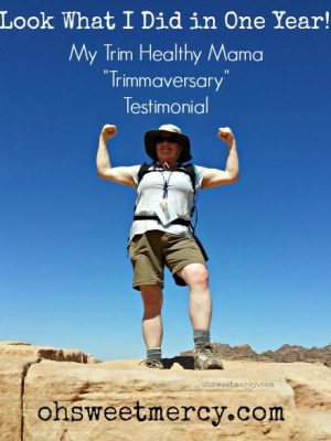 "My Trim Healthy Mama ""Trimmaversary"" – One Year Later"