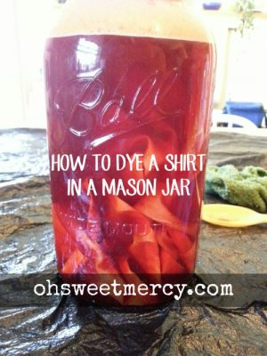 How to Dye a Shirt in a Mason Jar