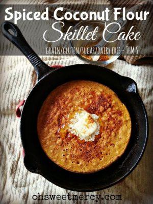 Spiced Coconut Flour Skillet Cake – THM S