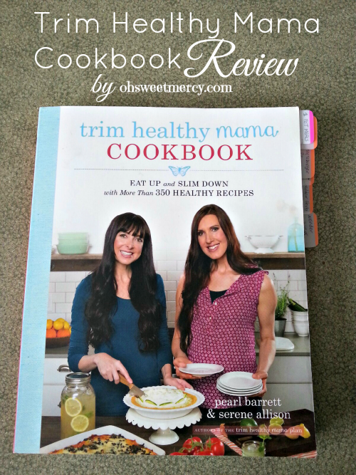 Trim Healthy Mama Cookbook Review | Oh Sweet Mercy #thm #cookbooks #reviews #ohsweetmercy
