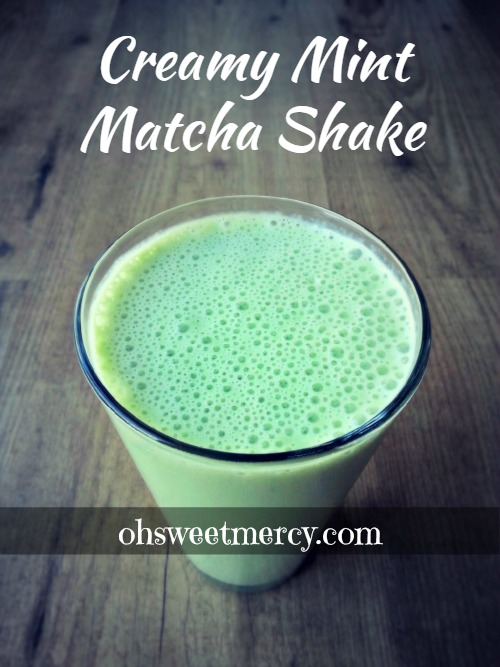 Creamy Mint Matcha Shake | Oh Sweet Mercy #easy #healthy #thm #recipes #shakes #matcha #ohsweetmercy