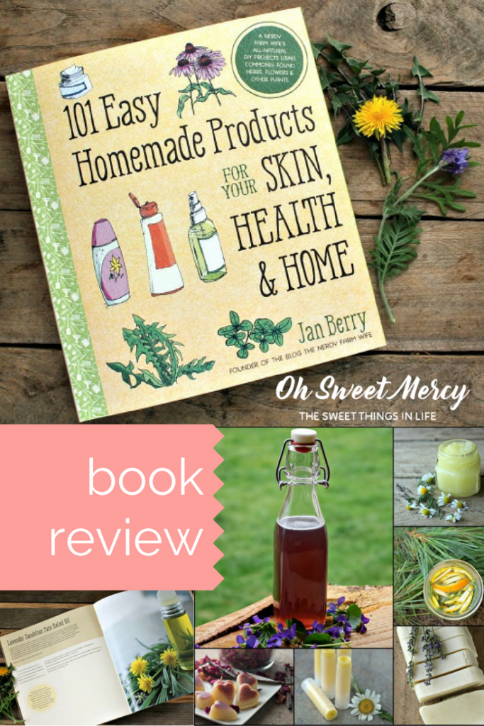Read why you need to add The Nerdy Farm Wife's gorgeous book, 101 Easy Homemade Product for Skin, Health, and Home, to your herbal reference library. By Oh Sweet Mercy