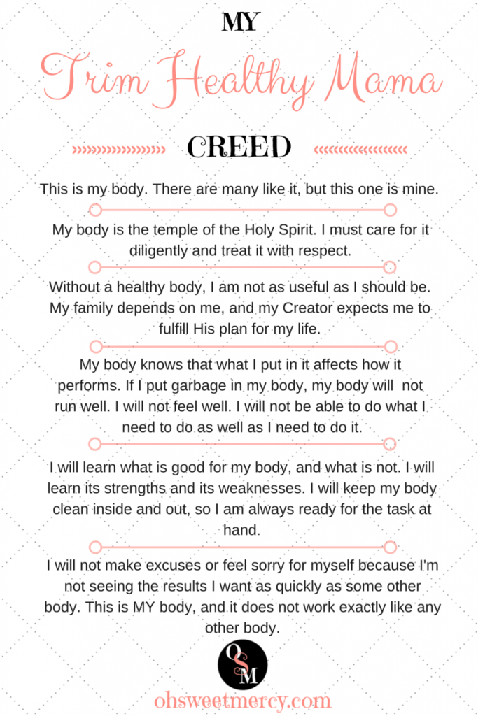 My Trim Healthy Mama Creed | Oh Sweet Mercy #thm #realitycheckmonday #noexcuses #ohsweetmercy