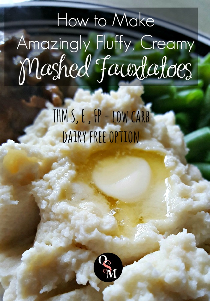 How to Make Amazingly Fluffy, Creamy Mashed Fauxtatoes. Trim Healthy Mama friendly, with dairy free option. Oh Sweet Mercy