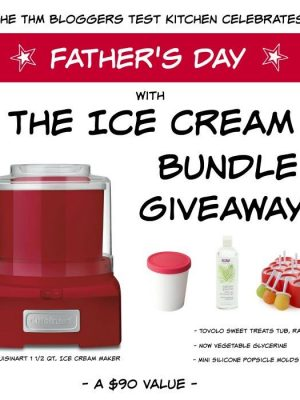 Father's Day Ice Cream Bundle Giveaway | Oh Sweet Mercy #giveaway #fathersday #thm #icecream