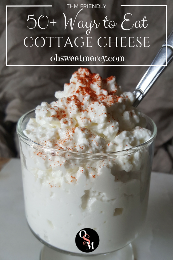 50+ Surprising Ways to Eat Cottage Cheese | Oh Sweet Mercy