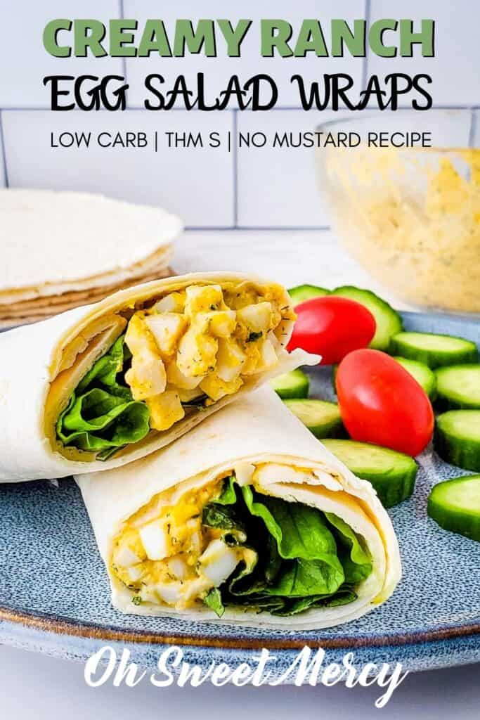 Pinterest Pin image for Low Carb Creamy Ranch Egg Salad Wraps