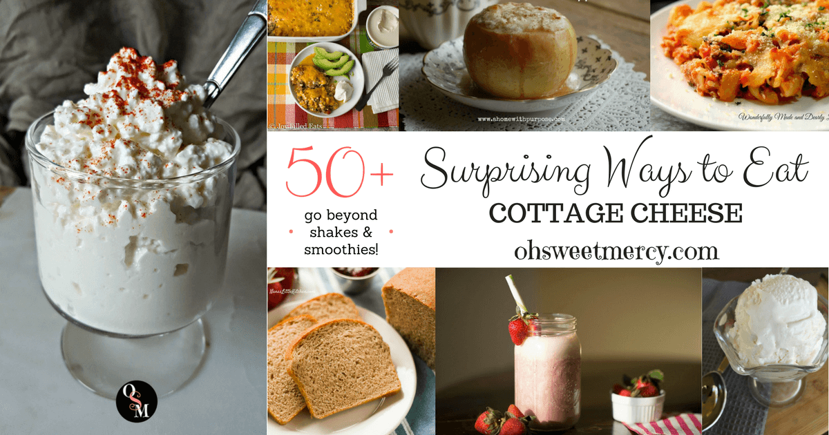 Terrific 50 Surprising Ways To Eat Cottage Cheese Oh Sweet Mercy Home Interior And Landscaping Pimpapssignezvosmurscom