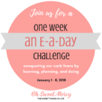 An E-a-Day One Week Challenge for THMs {January 1 to 8, 2018}