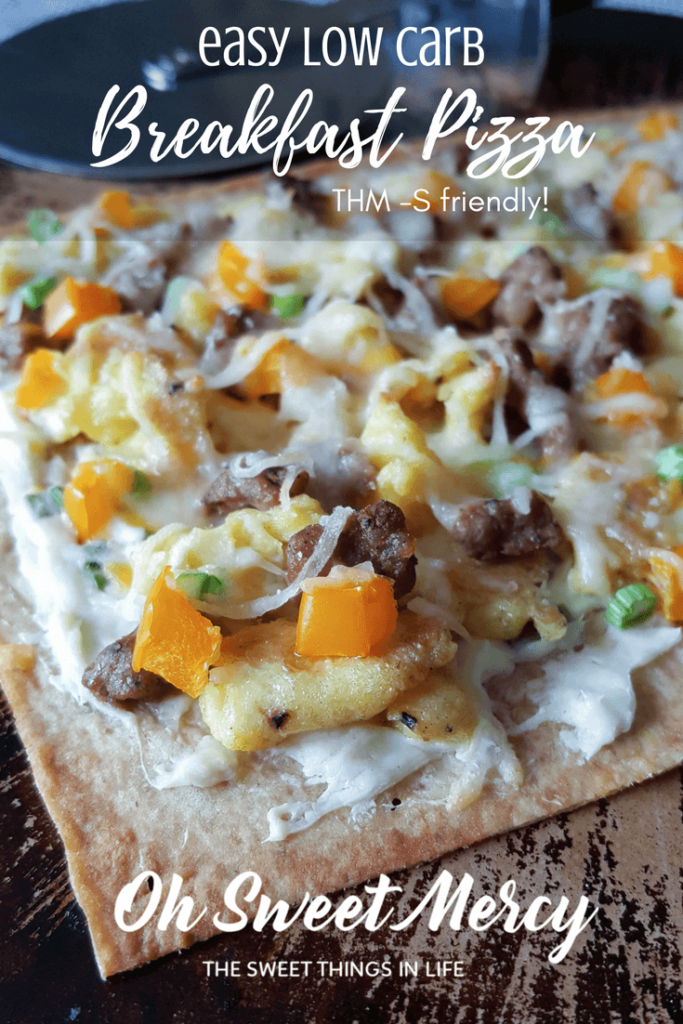Easy Low Carb Breakfast Pizza! THM S friendly and delicious! #thm #recipes #lowcarb #easy #ohsweetmercy