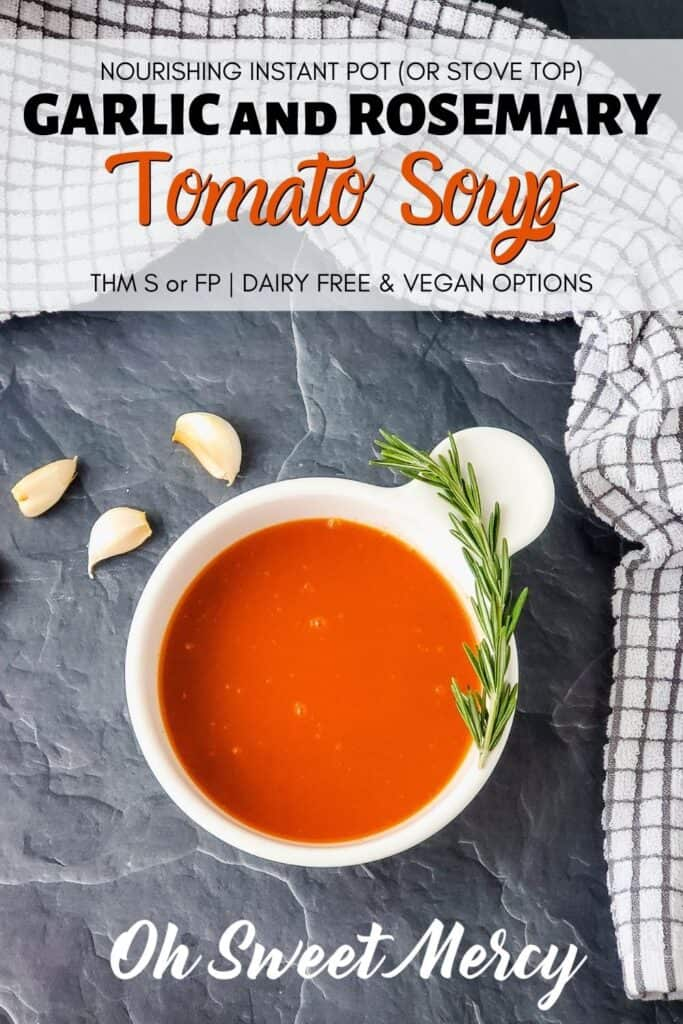 Pinterest Pin Image for Garlic Rosemary Tomato Soup