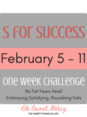 No fat fears here! Embracing satisfying, nourishing fats in the THM S meal. One week challenge, join us! #thm #lowcarb #healthyfats #challenges #ohsweetmercy