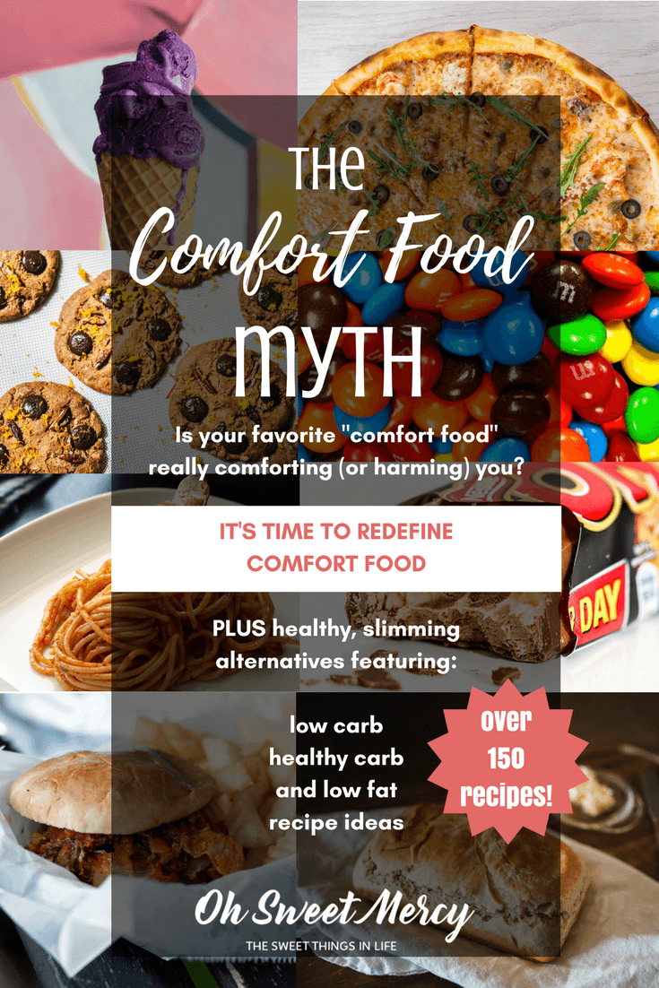 The comfort food myth plus 150 healthified comfort food recipes its time to redefine comfort food this ultimate healthy comfort food list has forumfinder Choice Image