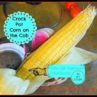 Corn on the Cob - in the Crock Pot: Another Reason to Love Your Slow Cooker!