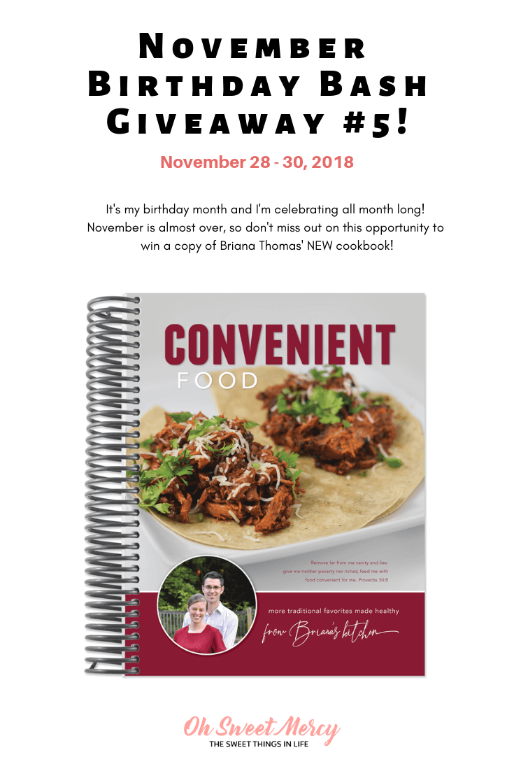 Win Briana Thomas' Convenient Food Cookbook in my November Birthday Bash Giveaway #5! #thm #giveaways #cookbooks