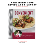 Convenient Food Cookbook Review {And Giveaway!}