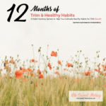 Printable Habit Tracker – 12 Months of Trim and Healthy Habits!