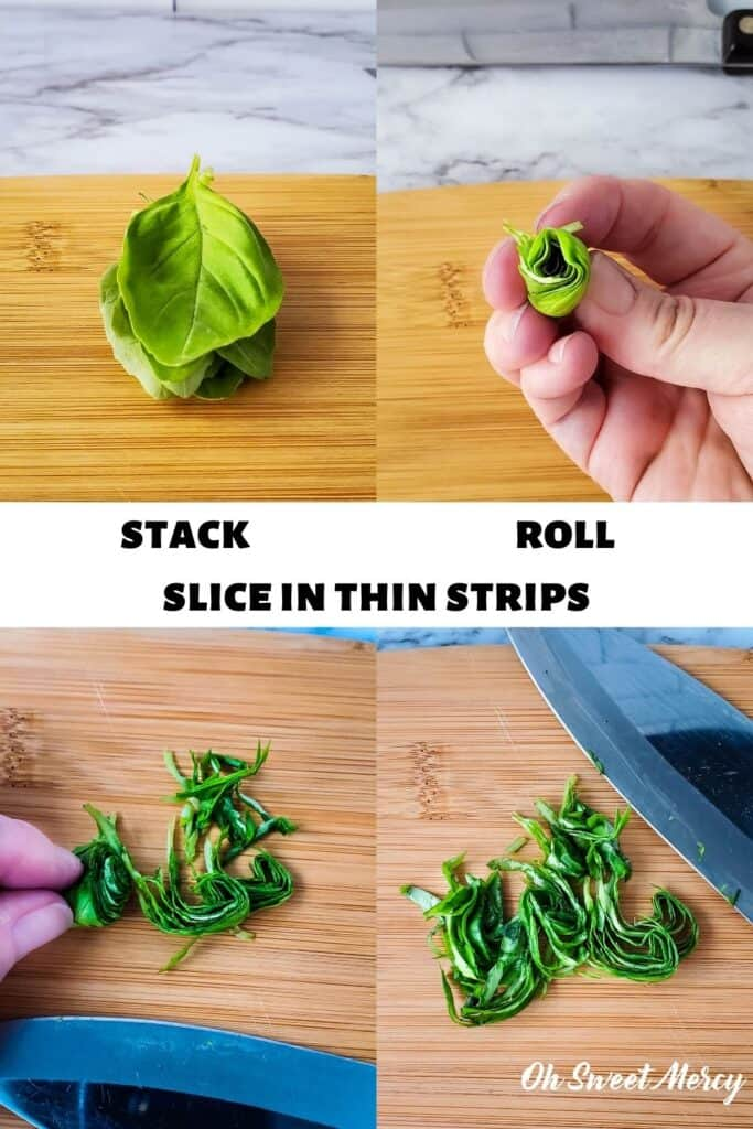 How to chiffonade basil: stack fresh basil leaves, roll, slice into thin strips