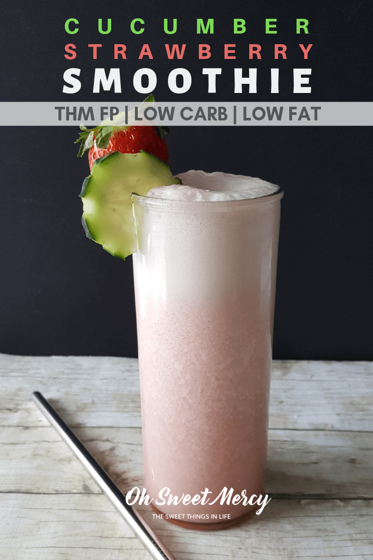 This light, refreshing, Cucumber Strawberry Smoothie is a delicious THM FP that's low in fat and carbs. Perfect for a light snack or after dinner treat. #thm #fuelpull #smoothies