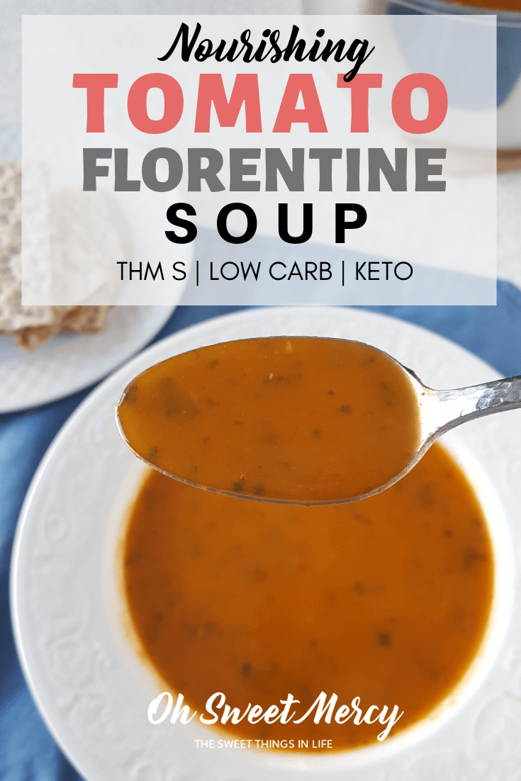 This creamy, nourishing Tomato Florentine Soup is THM S and keto friendly, low carb, and dairy free! #thm #lowcarb #dairyfree #keto #soup #recipes