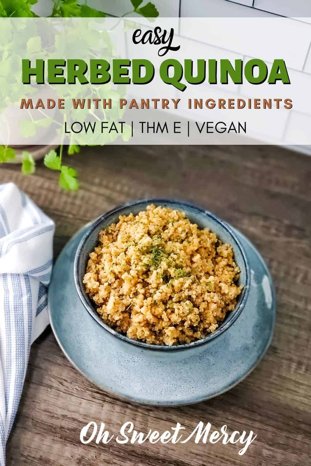 This Easy Herbed Quinoa makes the perfect low fat THM E side dish. Make it with wholesome pantry items, it's quick and easy! #thm #lowfat #quinoa #pantrycooking