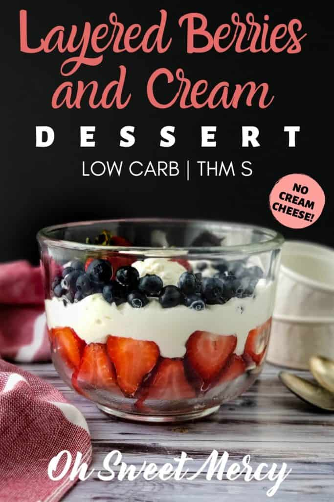 LOW CARB LAYERED BERRIES AND CREAM DESSERT PINTEREST PIN IMAGE