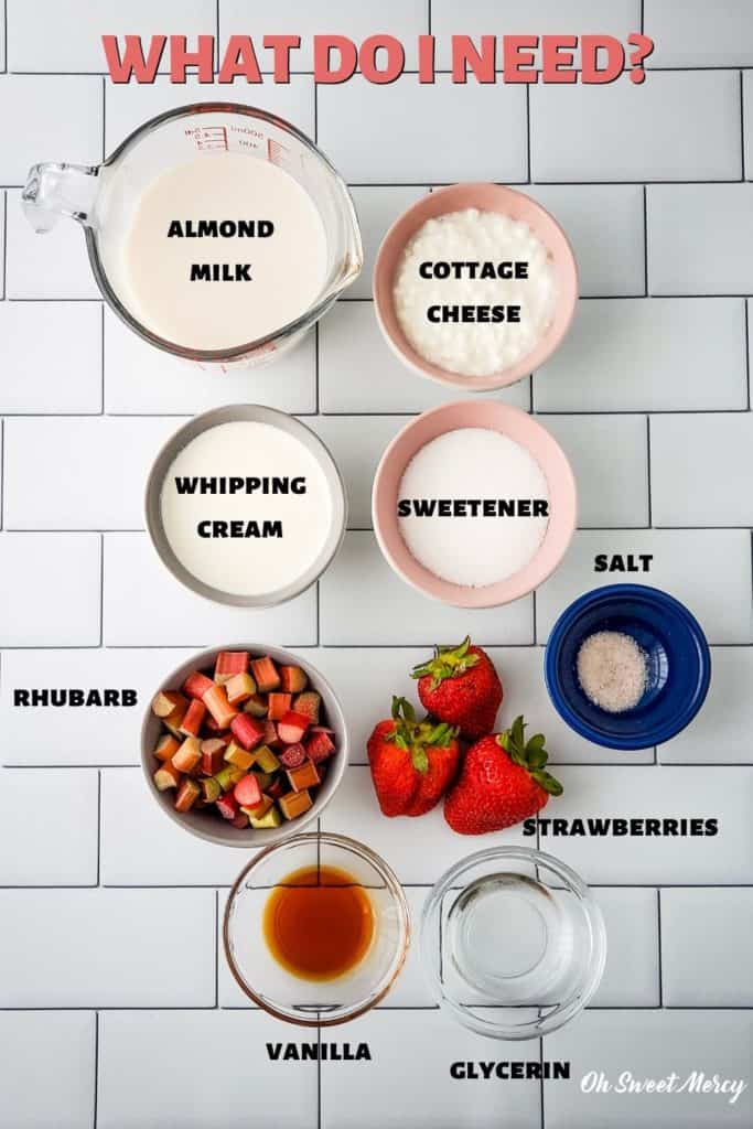 Low Carb Strawberry Rhubarb Swirl Ice Cream Ingredients: almond milk, cottage cheese, whipping cream, sweetener, rhubarb, strawberries, salt, vanilla, glycerin