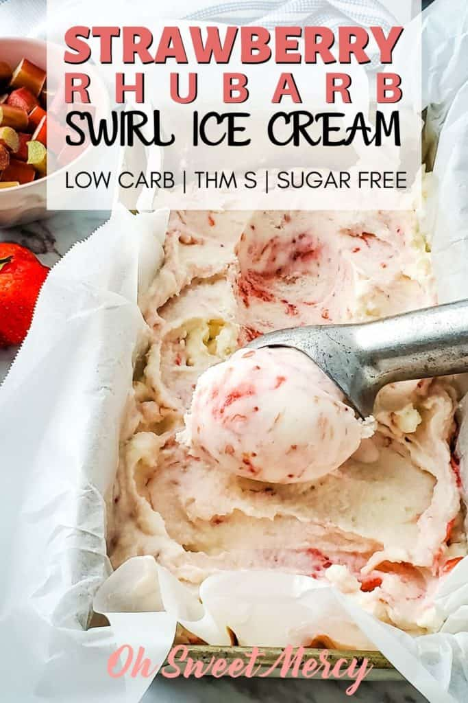 LOW CARB STRAWBERRY RHUBARB SWIRL ICE CREAM PINTEREST PIN
