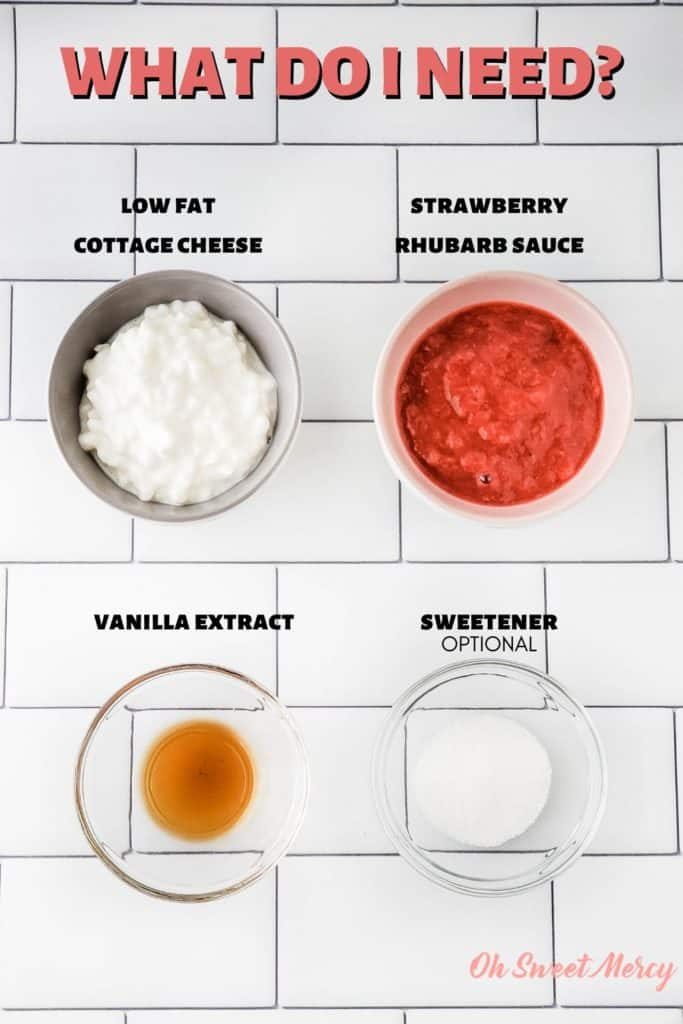 Strawberry Rhubarb Whipped Cottage Cheese ingredients: low fat cottage cheese, low carb strawberry rhubarb sauce (recipe linked in post), vanilla extract, optional sweetener