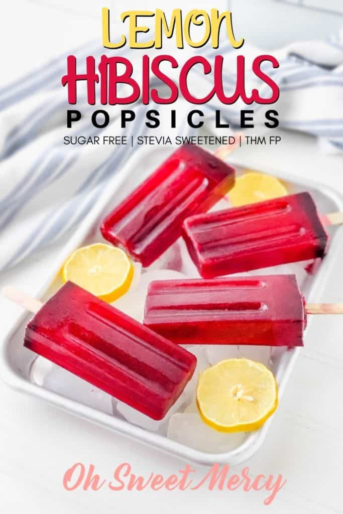 Lemon Hibiscus Popsicles Pinterest Image. Pin to your favorite boards!