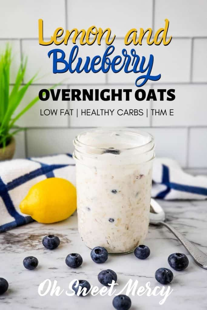 Pin Me! Lemon and Blueberry Overnight Oats Pinterest Image