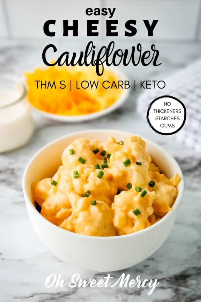 Pinterest Pin image for Easy Low Carb Cheesy Cauliflower
