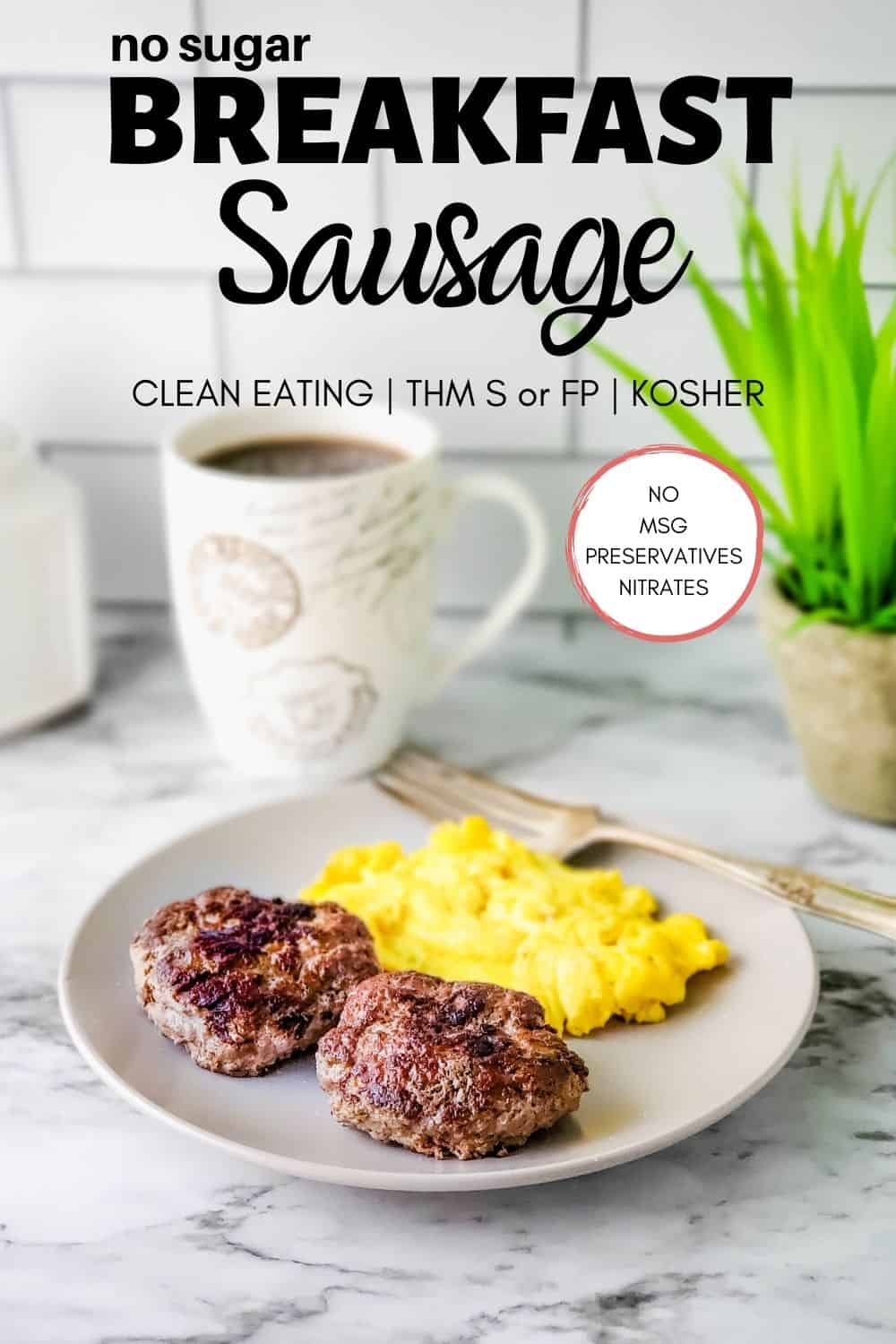 Looking for a sugar free breakfast sausage with clean-eating ingredients? You just found it! Make my easy breakfast sausage recipe to suit THM S or FP, and it's also Deep S, Kosher, and Keto friendly! NO sugar, preservatives, MSG or other unhealthy ingredients. #thm #homemade #breakfastsausage #cleaneating #keto #kosher @ohsweetmercy