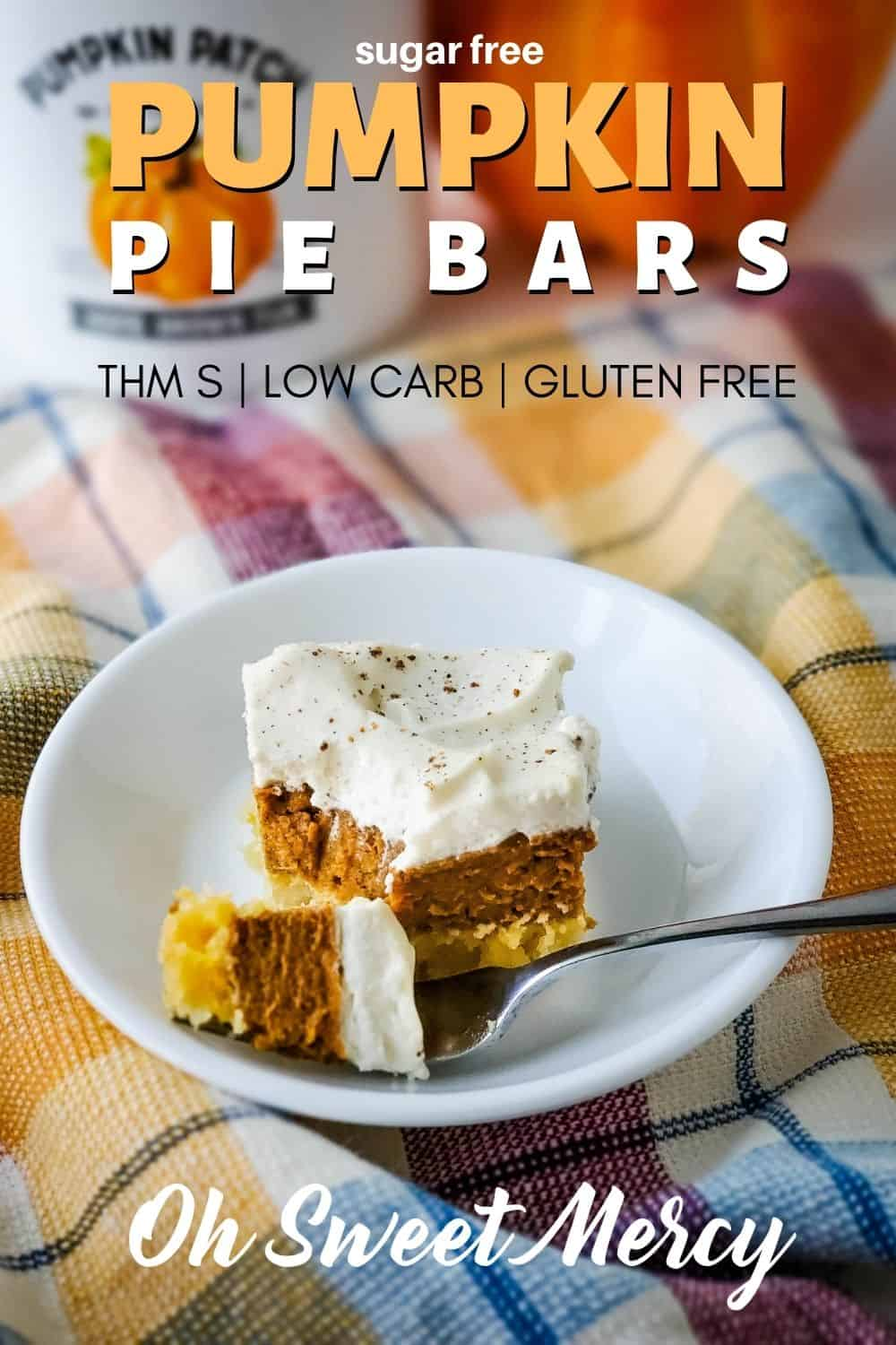 Stick to your low carb goals this season with my easy Sugar Free Pumpkin Pie Bars. No fussing with low carb pie crust, either. Just the delicious, traditional taste of baked pumpkin pie - without sugar, loads of carbs, or gluten. Make with THM Baking Blend or almond flour. Perfect for holiday meals to keep temptation at bay. #thm #lowcarb #sugarfree #glutenfree #keto @ohsweetmercy