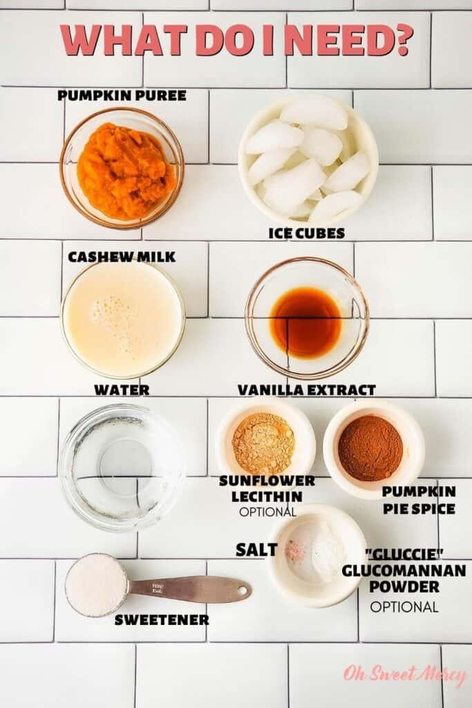 """Creamy Low Carb Pumpkin Shake ingredients: pumpkin puree, cashew milk, water, sweetener, ice, vanilla, sunflower lecithin (optional), pumpkin pie spice, salt, """"gluccie"""" (glucomannan powder, optional)"""