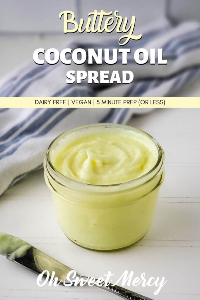Pinterest Pin image for buttery coconut oil spread recipe