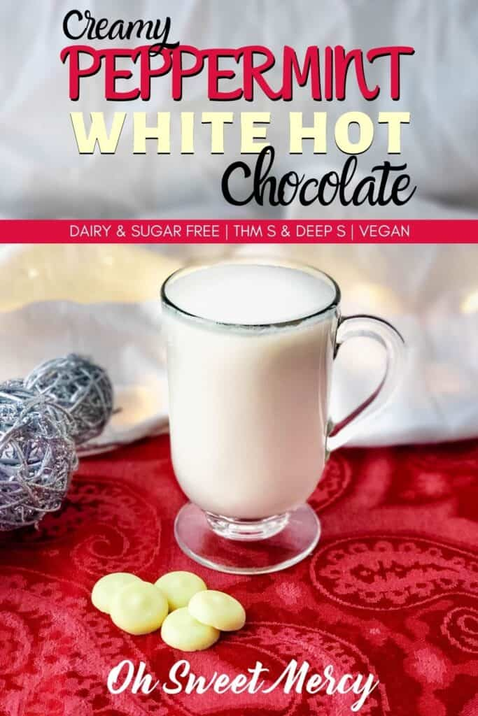Pinterest Pin Image for Creamy Peppermint White Hot Chocolate
