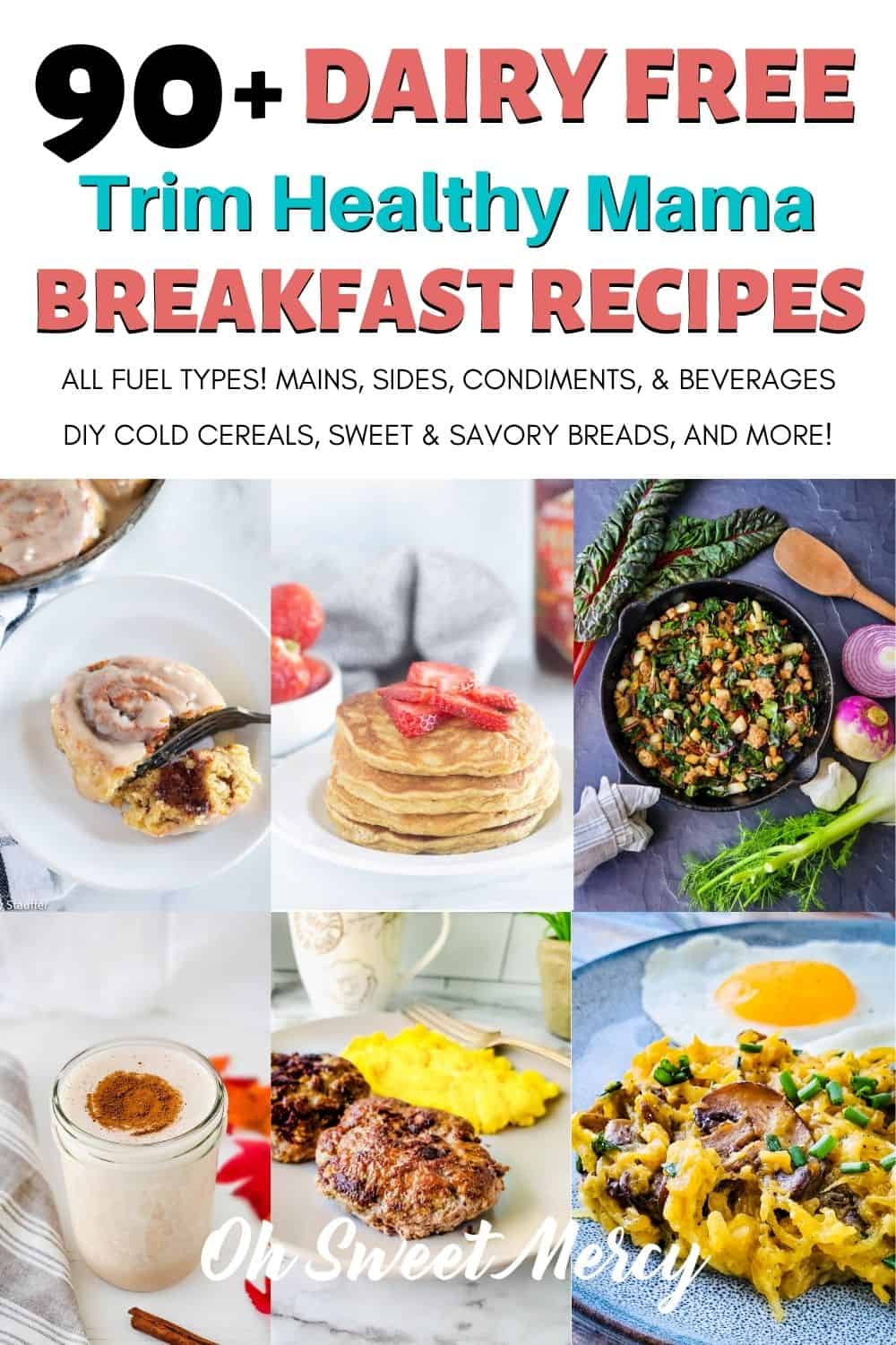 Need dairy free THM breakfast recipes? I've got over 90 tasty, healthy, and on-plan recipes for you! Hot and cold mains, sides, baked goods, condiments, beverages and more! You'll never even miss the dairy in these delicious recipes! #thm #dairyfree #breakfast #recipes #lowcarb #lowfat #healthycarbs @ohsweetmercy