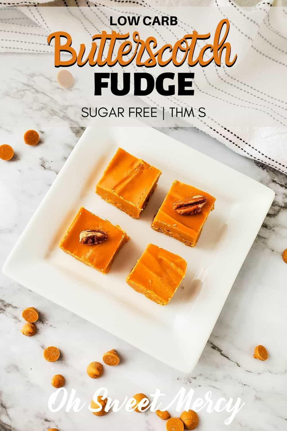 This easy, silky, rich, Low Carb Butterscotch Fudge takes just 4 (or 5 if you like nutty fudge) ingredients and about an hour to make. Keep it on hand to keep temptation at bay. #lowcarb #sugarfree #thm #homemade #fudge #keto @ohsweetmercy