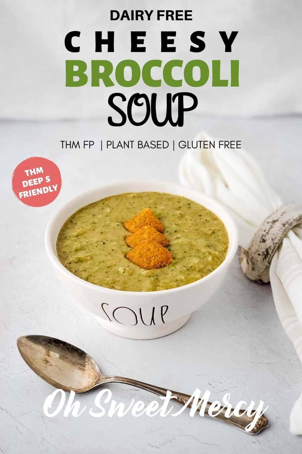 My Dairy Free Cheesy Broccoli Soup is the best of all worlds for the THM plan - it's not only a Fuel Pull, but also suitable for Deep S! That means it goes with allll the things. It's also a great recipe to stir in some greens powder, if you have some on hand. #lowcarb #lowfat #plantbased #vegan #easy #thm #keto @ohsweetmercy